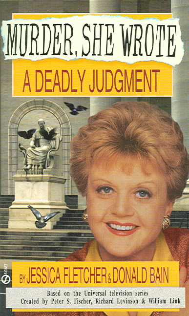 A Deadly Judgment By Fletcher, Jessica/ Bain, Donald